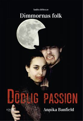 Dödlig passion / Annika Banfield
