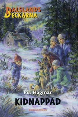 Kidnappad / Pia Hagmar ; illustrationer: Sylvia Brunke