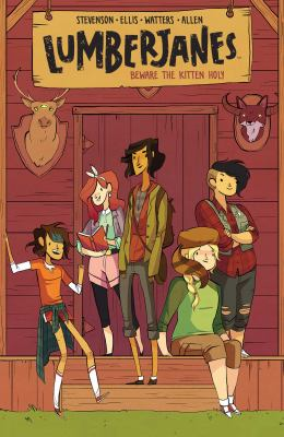 Lumberjanes. 1, beware the kitten holy / written by Noelle Stevenson & Grace Ellis ; illustrated by Brooke Allen