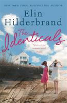 The identicals / Elin Hilderbrand.