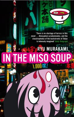 In the miso soup / Ryu Murakami ; translated by Ralph F. McCarthy.