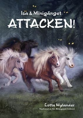 Attacken! / Lotta Hylander ; illustrationer: Kiri Østergaard Leonard.