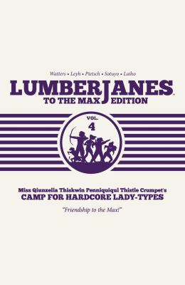 Lumberjanes to the max edition: vol. 4