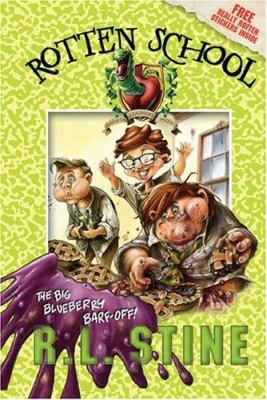 The big blueberry barf-off! / R.L. Stine ; illustrations by Trip Park