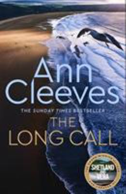 The long call / Ann Cleeves.