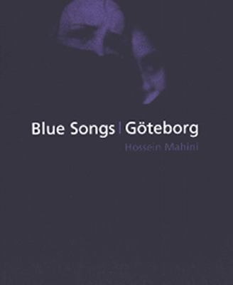 Blue songs, Göteborg