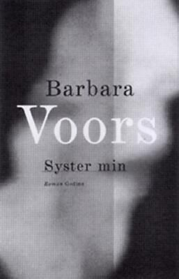 Syster min / Barbara Voors