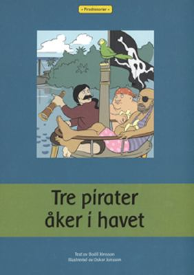 Tre pirater åker i havet