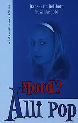 Mord? Alli Pop