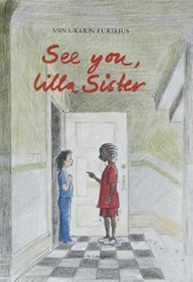 See you, lilla sister